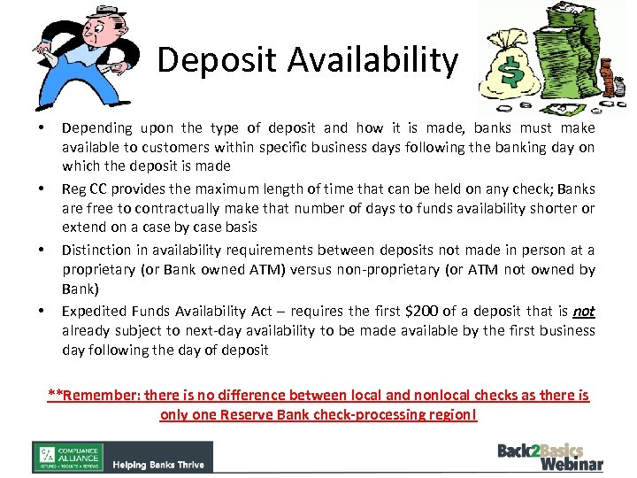 Deposit Availability • • Depending upon the type of deposit and how it is