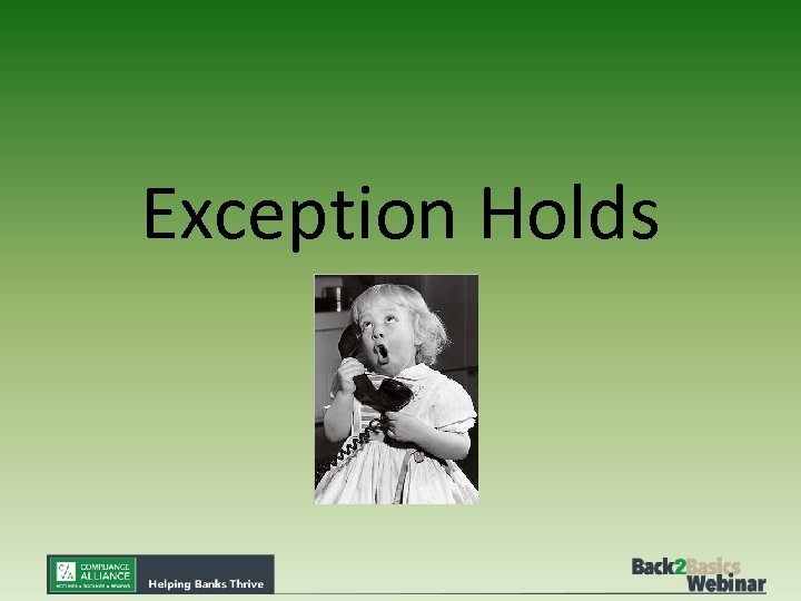 Exception Holds