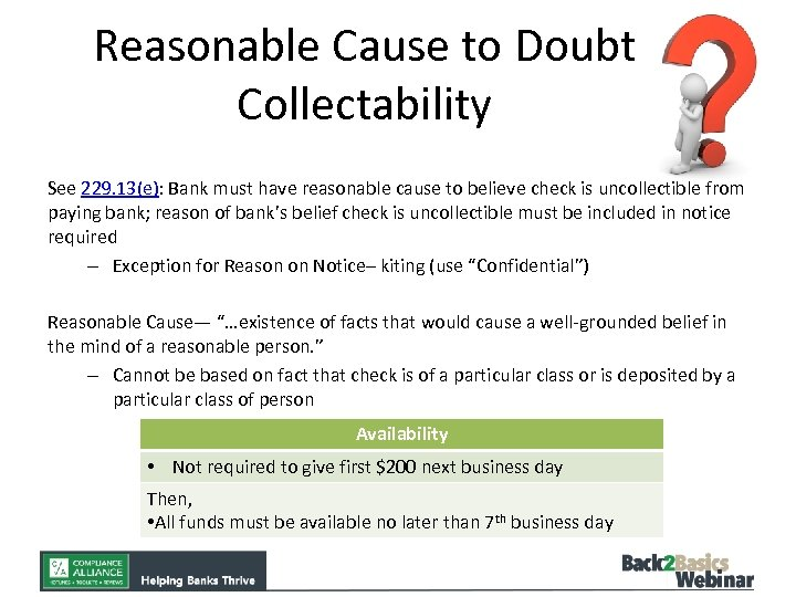 Reasonable Cause to Doubt Collectability See 229. 13(e): Bank must have reasonable cause to