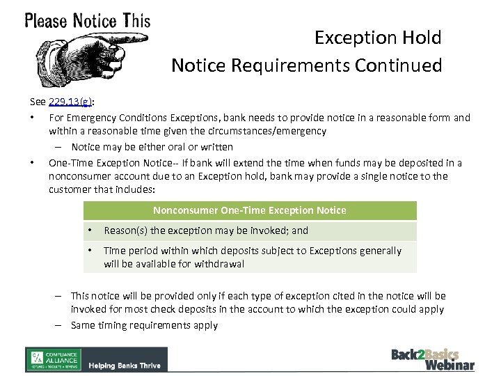 Exception Hold Notice Requirements Continued See 229. 13(g): • For Emergency Conditions Exceptions, bank