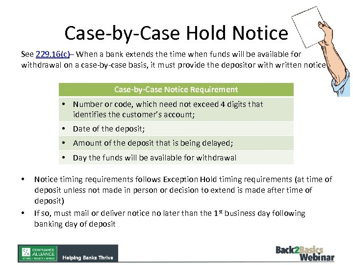 Case-by-Case Hold Notice See 229. 16(c)– When a bank extends the time when funds