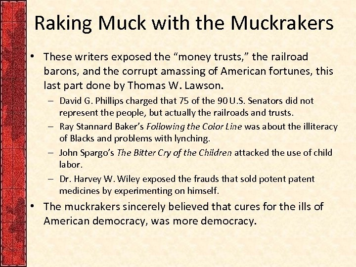 """Raking Muck with the Muckrakers • These writers exposed the """"money trusts, """" the"""