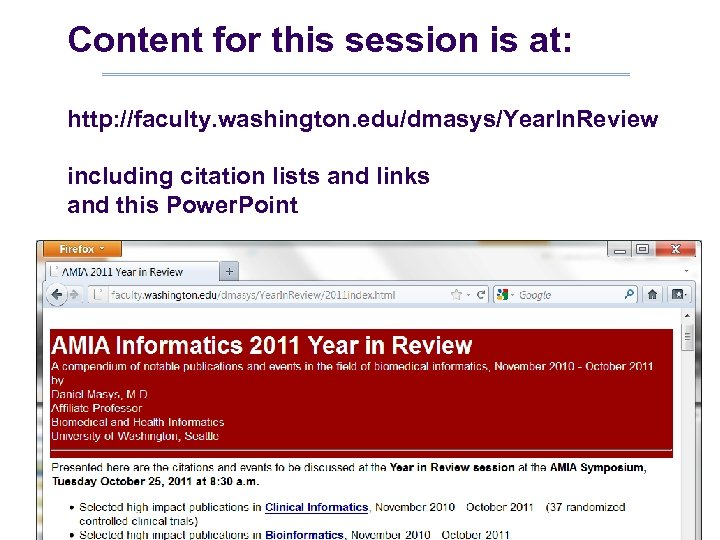 Content for this session is at: http: //faculty. washington. edu/dmasys/Year. In. Review including citation