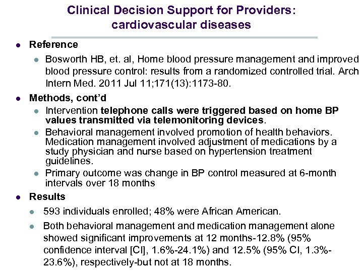 Clinical Decision Support for Providers: cardiovascular diseases l l l Reference l Bosworth HB,