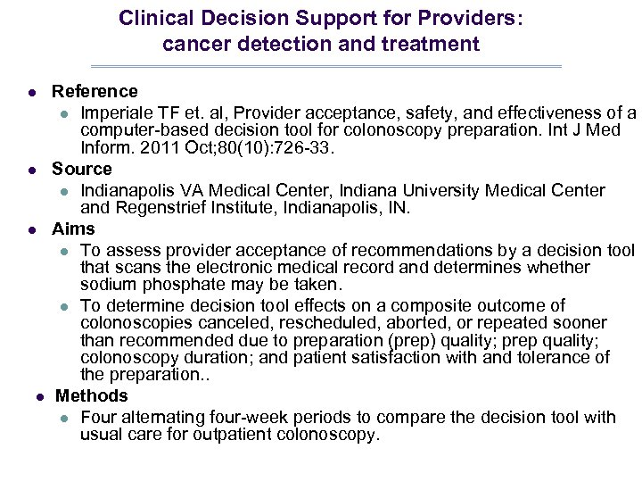Clinical Decision Support for Providers: cancer detection and treatment l l Reference l Imperiale