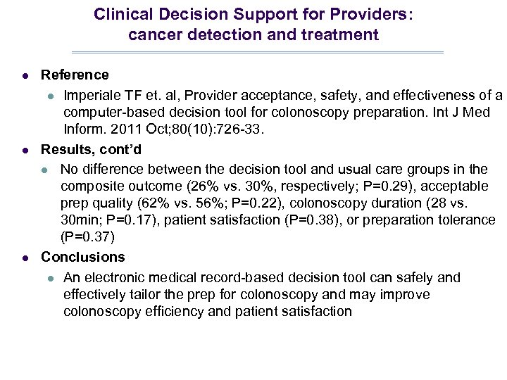 Clinical Decision Support for Providers: cancer detection and treatment l l l Reference l