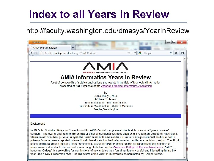 Index to all Years in Review http: //faculty. washington. edu/dmasys/Year. In. Review