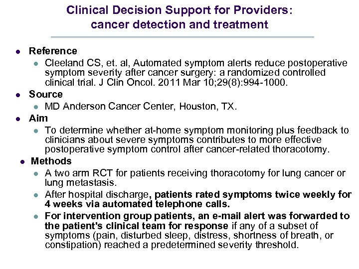 Clinical Decision Support for Providers: cancer detection and treatment l l Reference l Cleeland