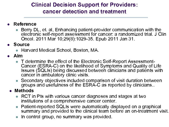 Clinical Decision Support for Providers: cancer detection and treatment l l Reference l Berry