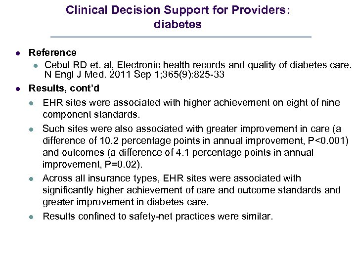 Clinical Decision Support for Providers: diabetes l l Reference l Cebul RD et. al,