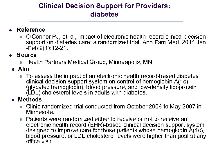 Clinical Decision Support for Providers: diabetes l l Reference l O'Connor PJ, et. al,