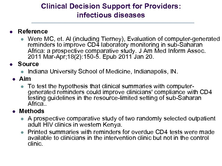 Clinical Decision Support for Providers: infectious diseases l l Reference l Were MC, et.
