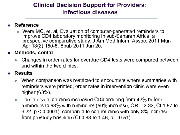 Clinical Decision Support for Providers: infectious diseases l l l Reference l Were MC,