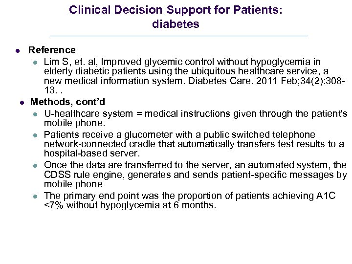 Clinical Decision Support for Patients: diabetes l l Reference l Lim S, et. al,