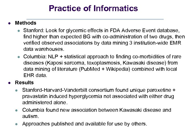 Practice of Informatics l l Methods l Stanford: Look for glycemic effects in FDA