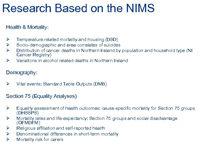 Research Based on the NIMS Health & Mortality: Ø Ø Temperature-related mortality and housing