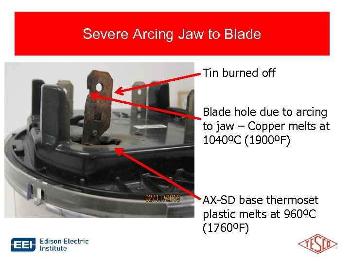 Severe Arcing Jaw to Blade Tin burned off Blade hole due to arcing to