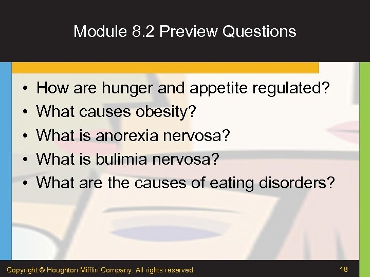 Module 8. 2 Preview Questions • • • How are hunger and appetite regulated?