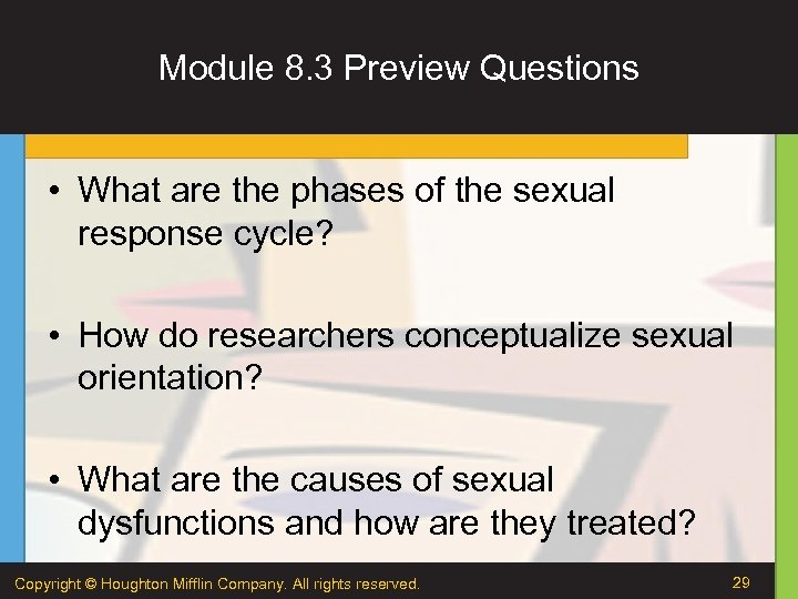 Module 8. 3 Preview Questions • What are the phases of the sexual response