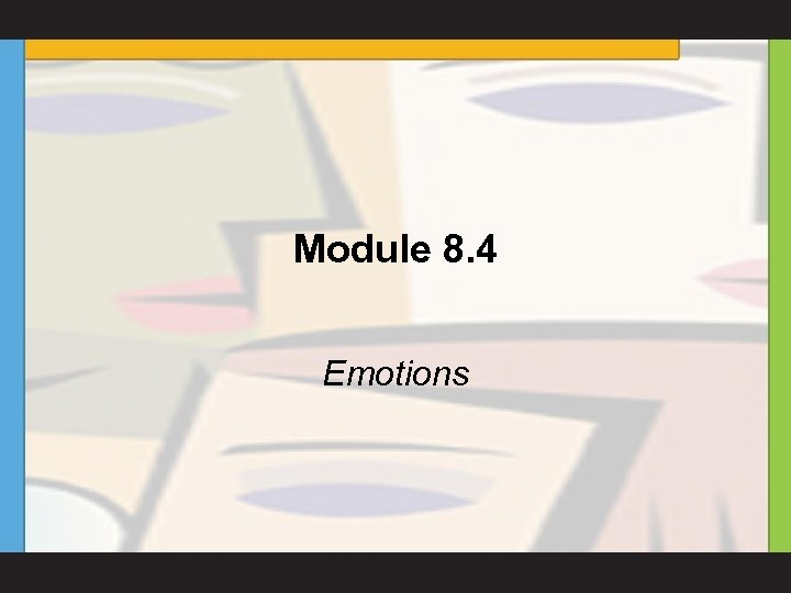 Module 8. 4 Emotions