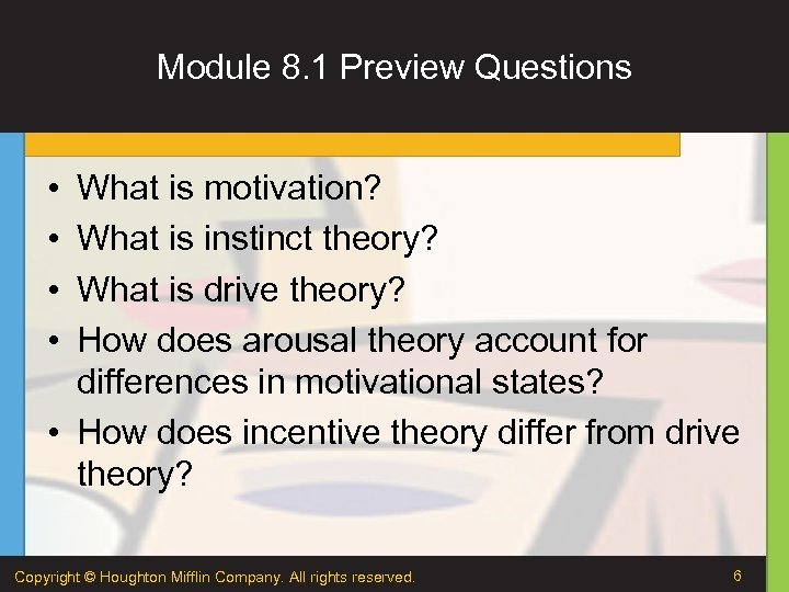 Module 8. 1 Preview Questions • • What is motivation? What is instinct theory?