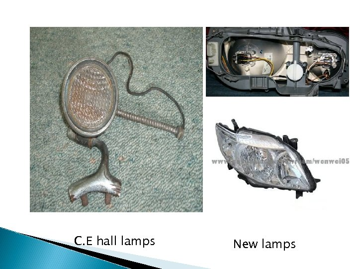 C. E hall lamps New lamps