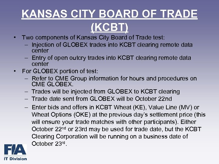 KANSAS CITY BOARD OF TRADE (KCBT) • Two components of Kansas City Board of