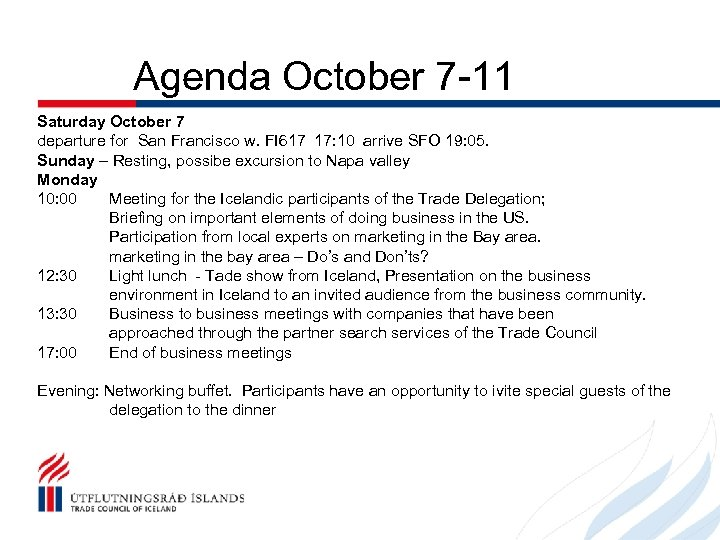 Agenda October 7 -11 Saturday October 7 departure for San Francisco w. FI 617