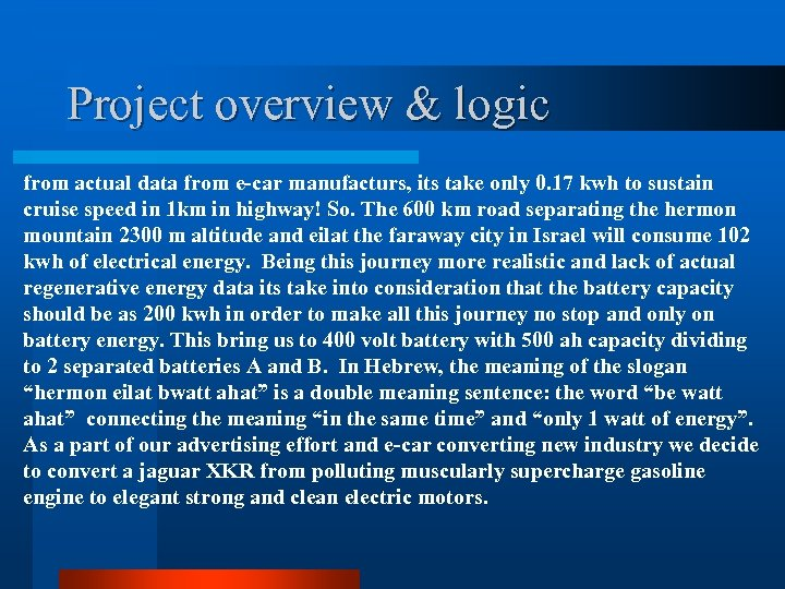 Project overview & logic from actual data from e-car manufacturs, its take only 0.