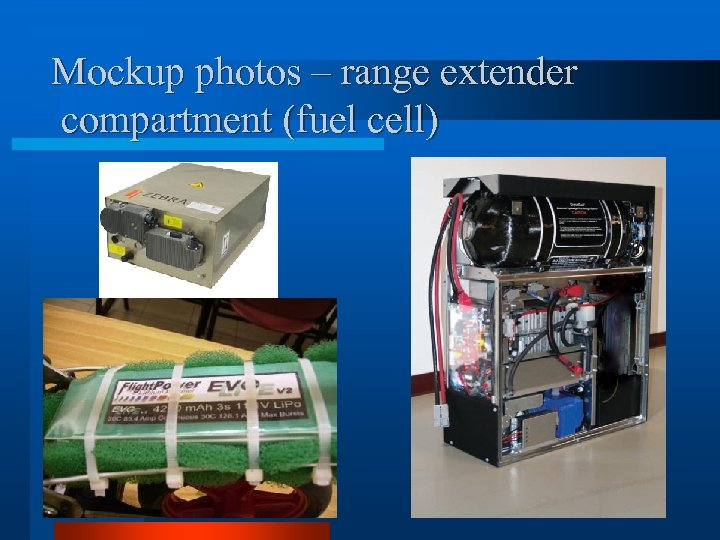 Mockup photos – range extender compartment (fuel cell)