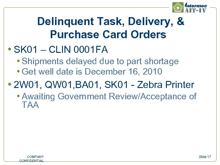 Delinquent Task, Delivery, & Purchase Card Orders • SK 01 – CLIN 0001 FA