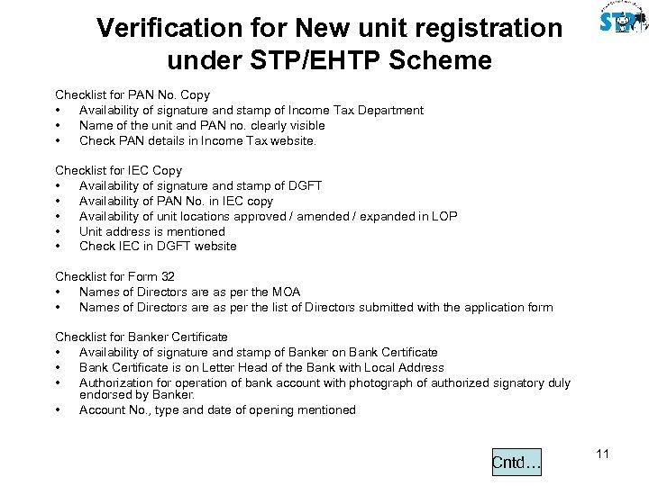 Verification for New unit registration under STP/EHTP Scheme Checklist for PAN No. Copy •