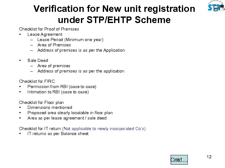 Verification for New unit registration under STP/EHTP Scheme Checklist for Proof of Premises •