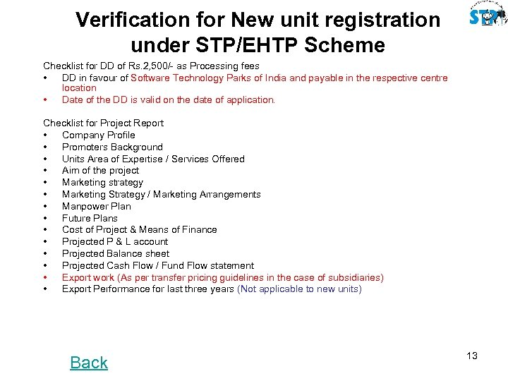Verification for New unit registration under STP/EHTP Scheme Checklist for DD of Rs. 2,