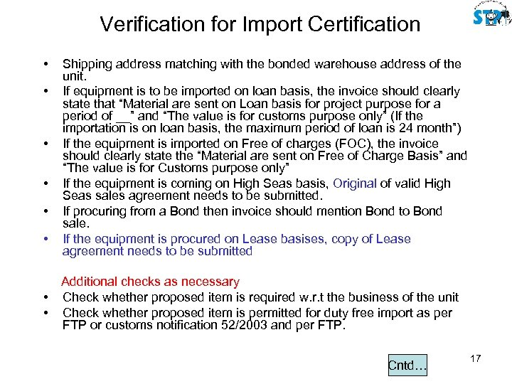 Verification for Import Certification • • Shipping address matching with the bonded warehouse address