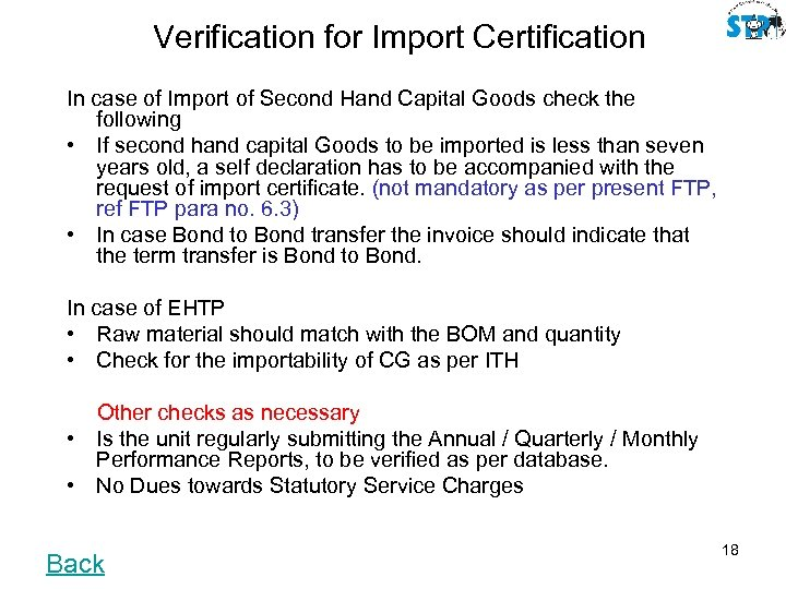 Verification for Import Certification In case of Import of Second Hand Capital Goods check