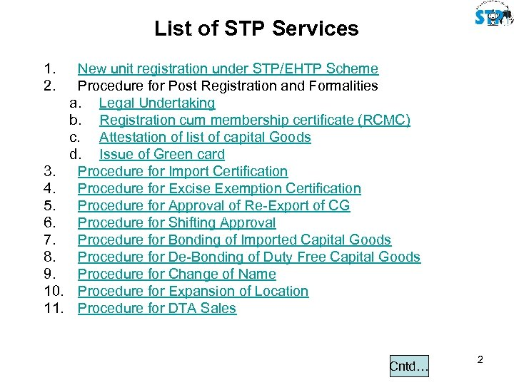 List of STP Services 1. 2. 3. 4. 5. 6. 7. 8. 9. 10.