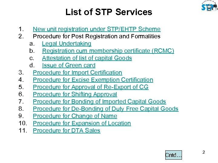 List of STP Services 1. 2. 3. 4. 5. 6. 7. 8. 9. 10.