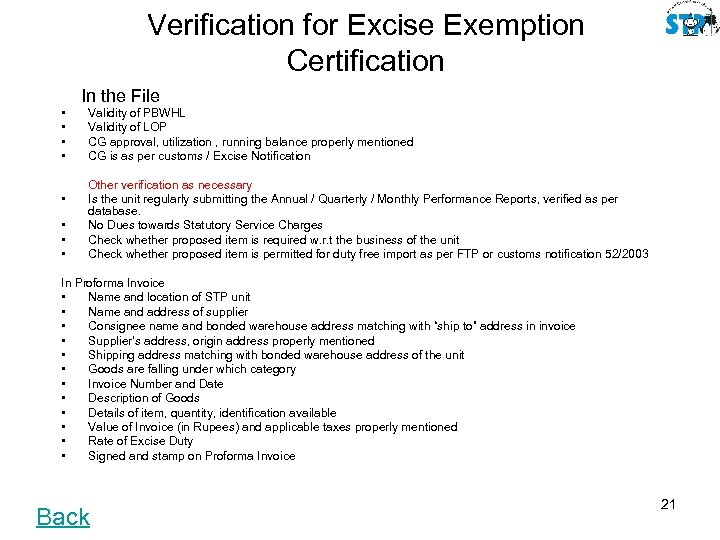 Verification for Excise Exemption Certification In the File • • Validity of PBWHL Validity