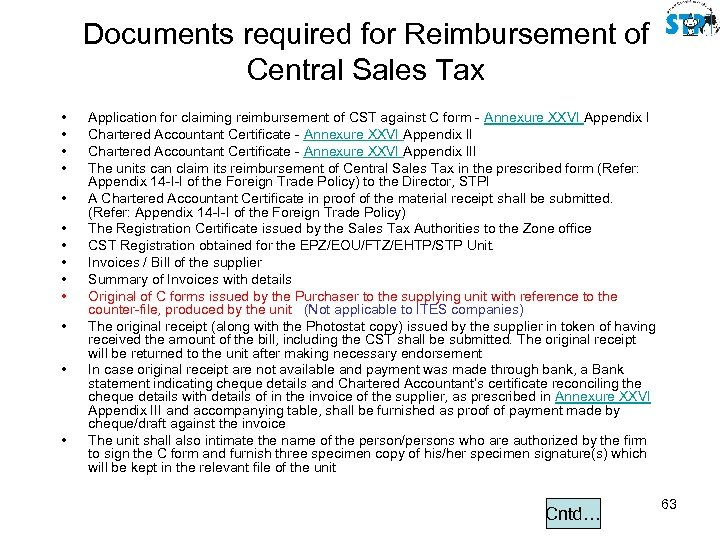 Documents required for Reimbursement of Central Sales Tax • • • • Application for