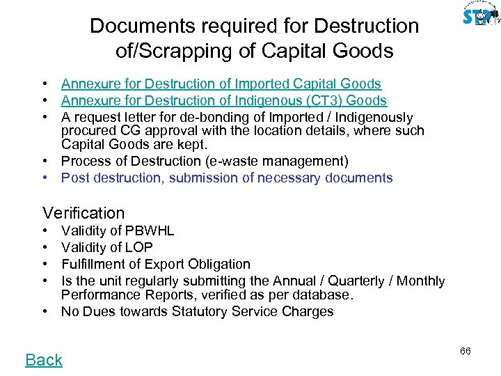 Documents required for Destruction of/Scrapping of Capital Goods • Annexure for Destruction of Imported