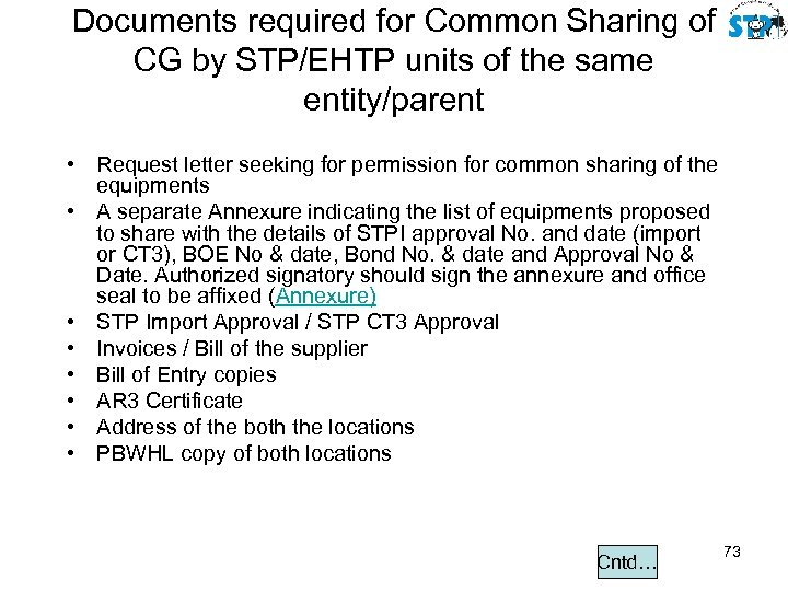 Documents required for Common Sharing of CG by STP/EHTP units of the same entity/parent