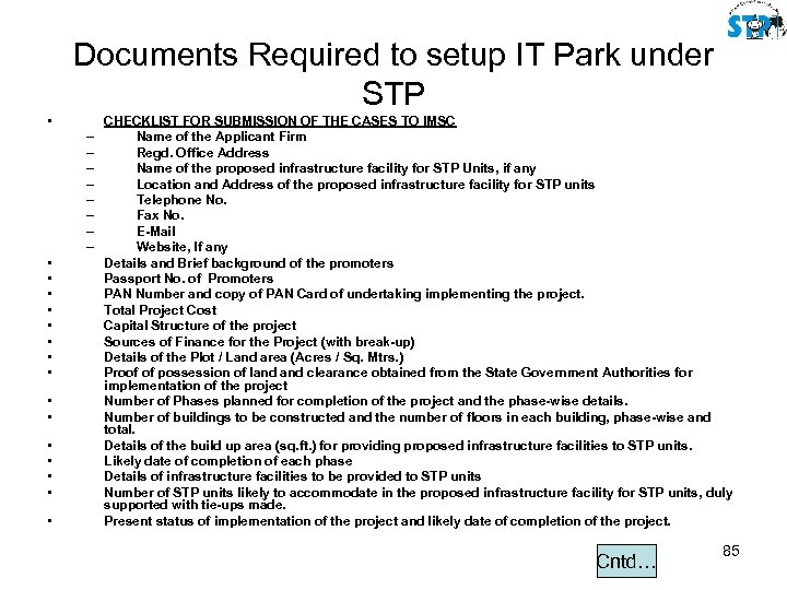 Documents Required to setup IT Park under STP • – – – – •