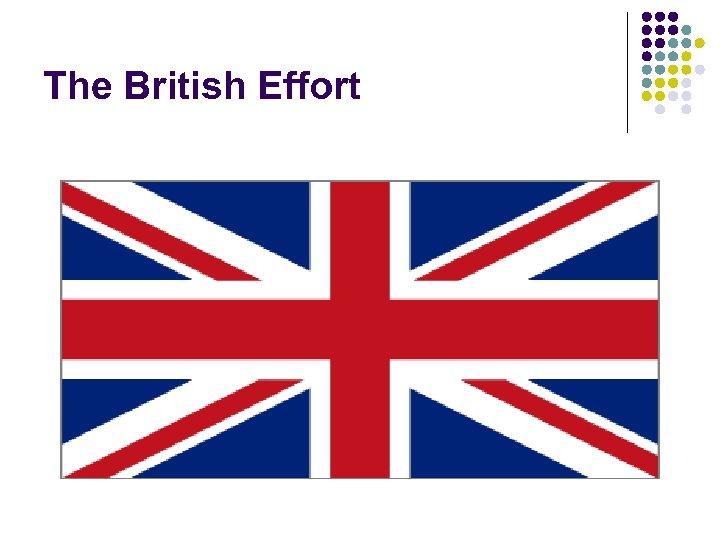 The British Effort