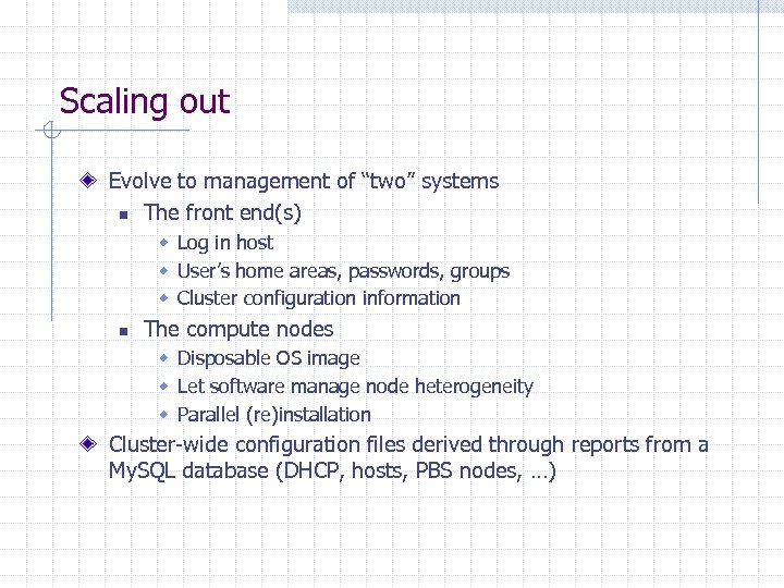 """Scaling out Evolve to management of """"two"""" systems n The front end(s) w Log"""