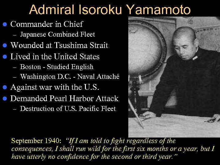 Admiral Isoroku Yamamoto l Commander in Chief – Japanese Combined Fleet Wounded at Tsushima