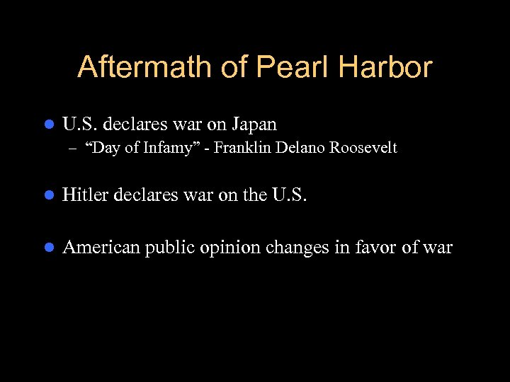 """Aftermath of Pearl Harbor l U. S. declares war on Japan – """"Day of"""