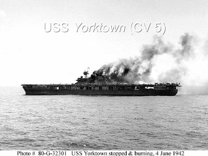 USS Yorktown (CV 5)
