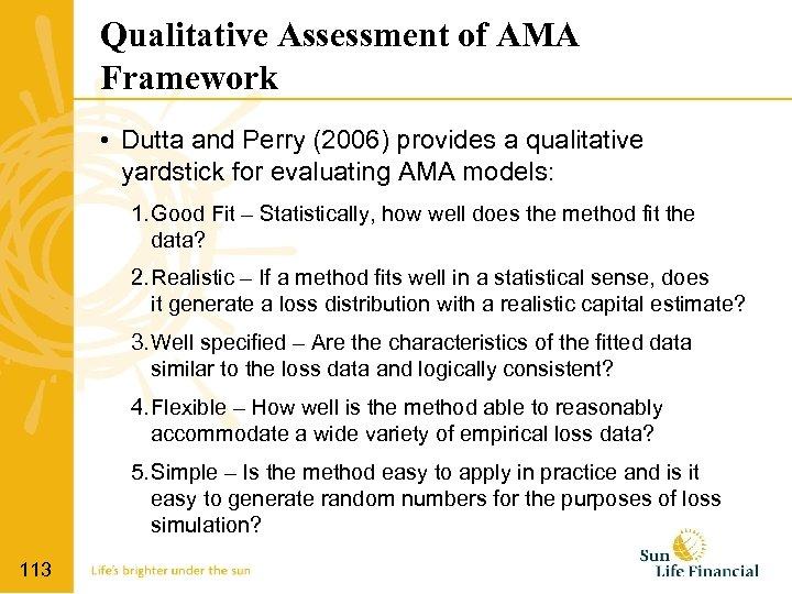 Qualitative Assessment of AMA Framework • Dutta and Perry (2006) provides a qualitative yardstick