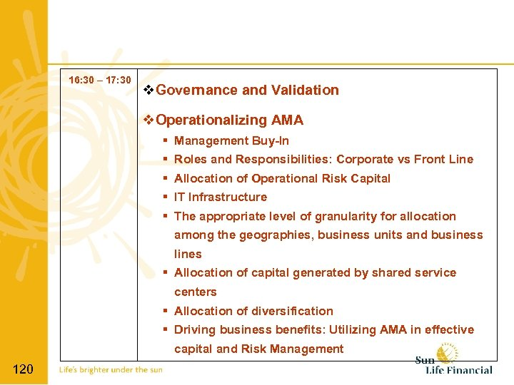 16: 30 – 17: 30 Governance and Validation Operationalizing AMA Management Buy-In Roles and